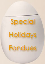 Special Holidays Fondues